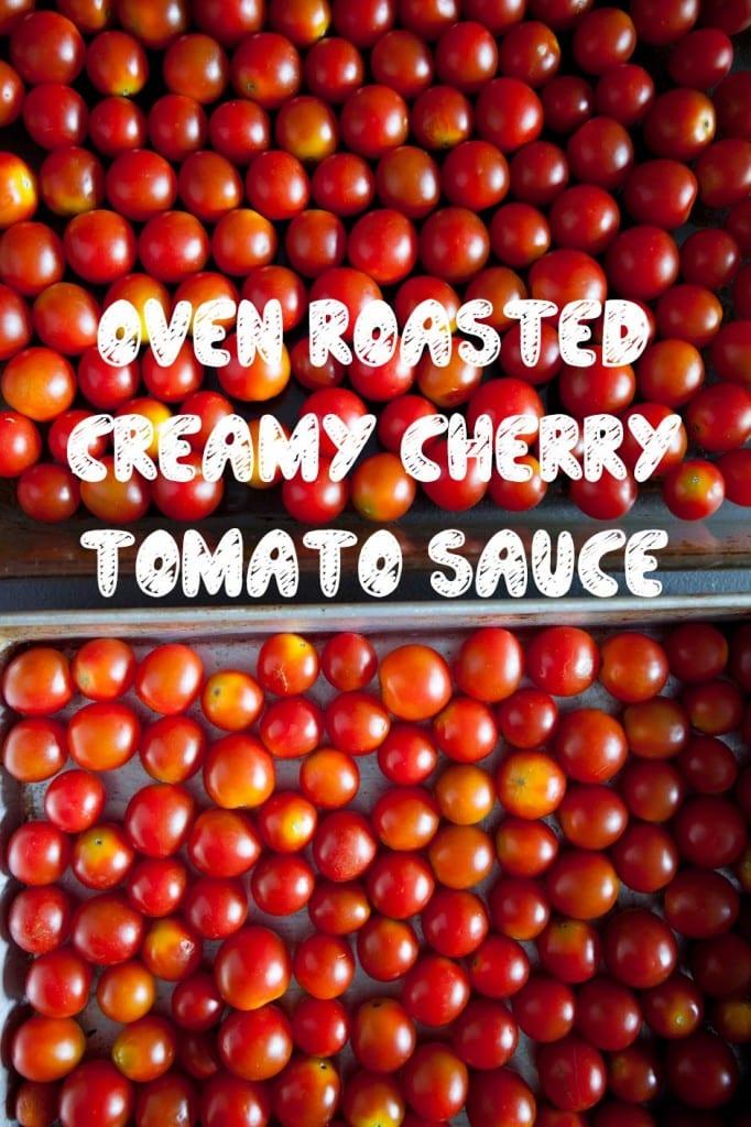 Oven-Roasted-Creamy-Cherry-Tomato-Sauce