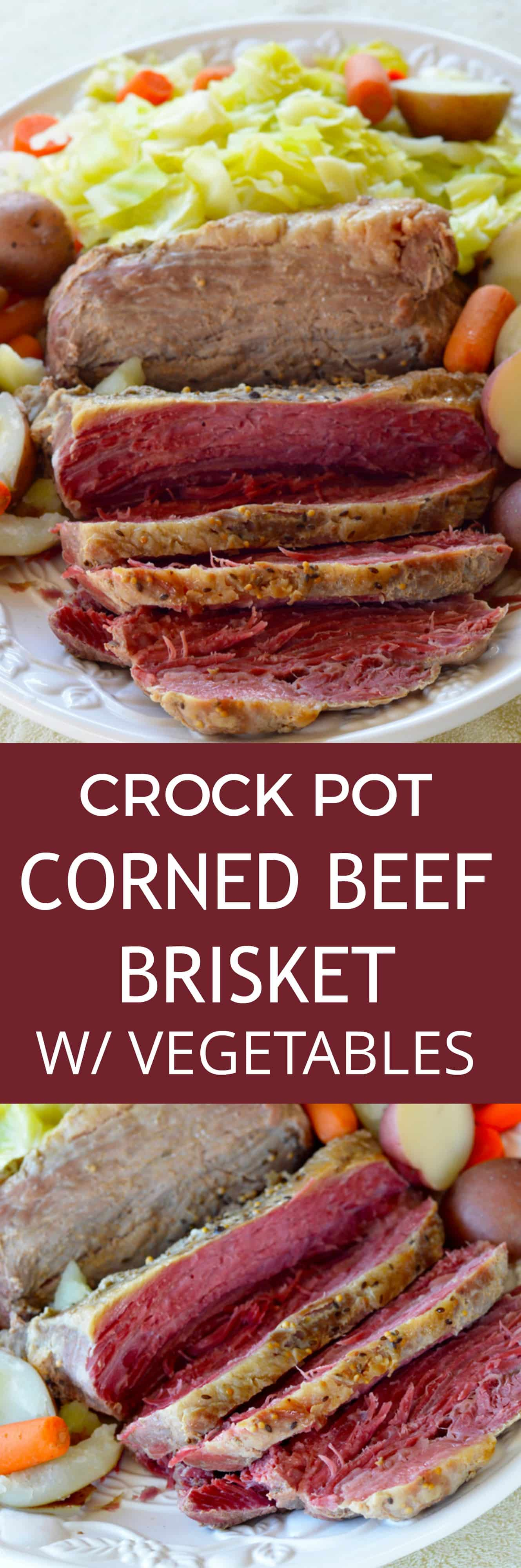 DELICIOUS CROCK POT Corned Beef Brisket with Vegetables recipe!  This slow cooker recipe cooks a 4 pound corned beef brisket with cabbage, carrots, potatoes and onion to create a amazing dinner! Use the leftovers the next day for the best BBQ sandwiches!