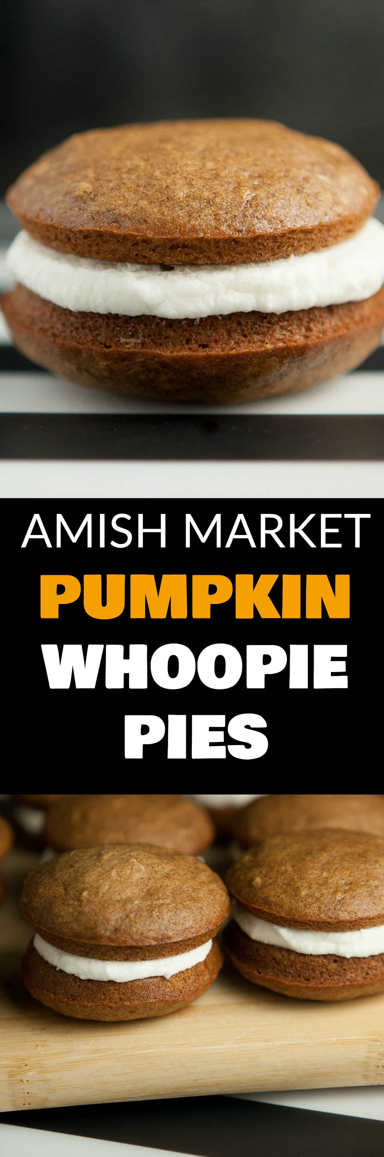 AMISH MARKET Pumpkin Whoopie Pies with Marshmallow Filling recipe! This is an easy pumpkin desserts recipe that makes moist pumpkin whoopie pies! These taste just like the whoopie pies you buy in Amish markets in Lancaster County! One of the BEST pumpkin desserts recipes!