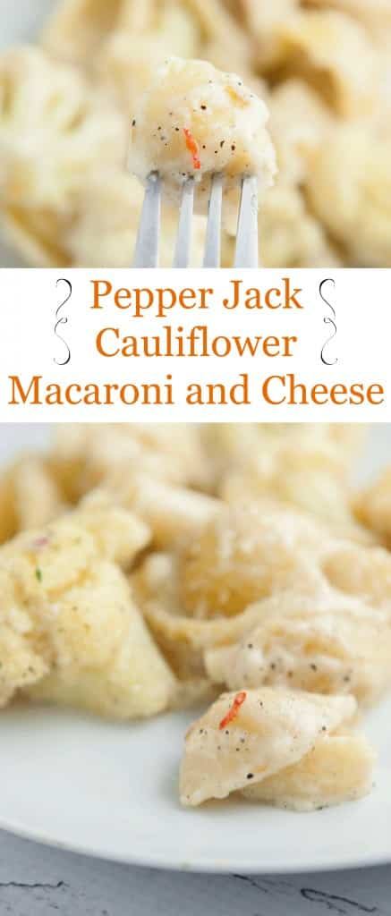 Pepper Jack Cauliflower Macaroni and Cheese recipe. Extra cheesy with a kick of spice!