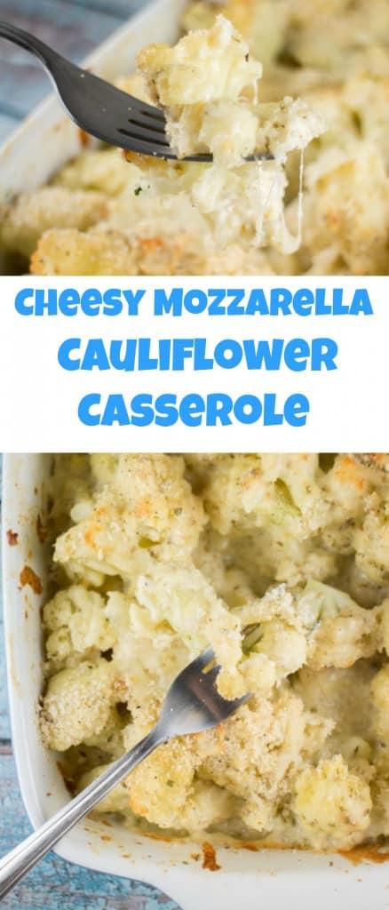 Cheesy Mozzarella Cauliflower Casserole. This extra cheesy casserole is made with mozzarella cheese and fresh cauliflower. Serve it as a main dish or a side.