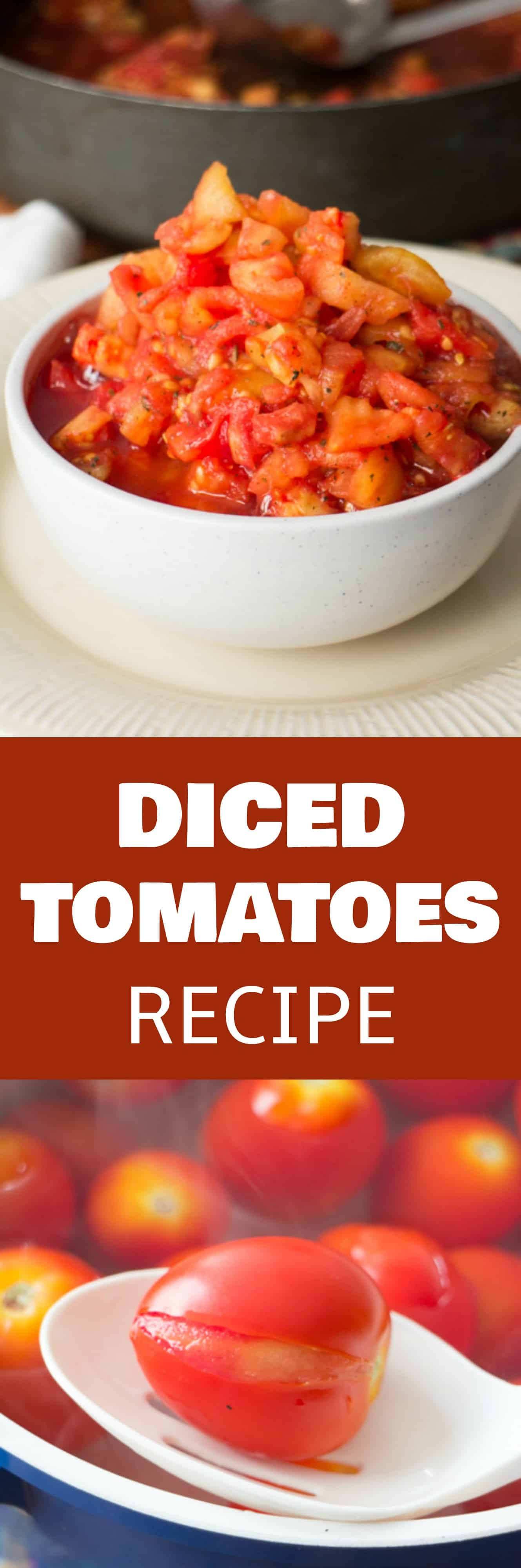 HOW TO MAKE diced tomatoes recipe from fresh tomatoes.  Step by step instructions walk you through the beginning all the way up to freezing them. This is a great way to preserve your garden tomatoes!
