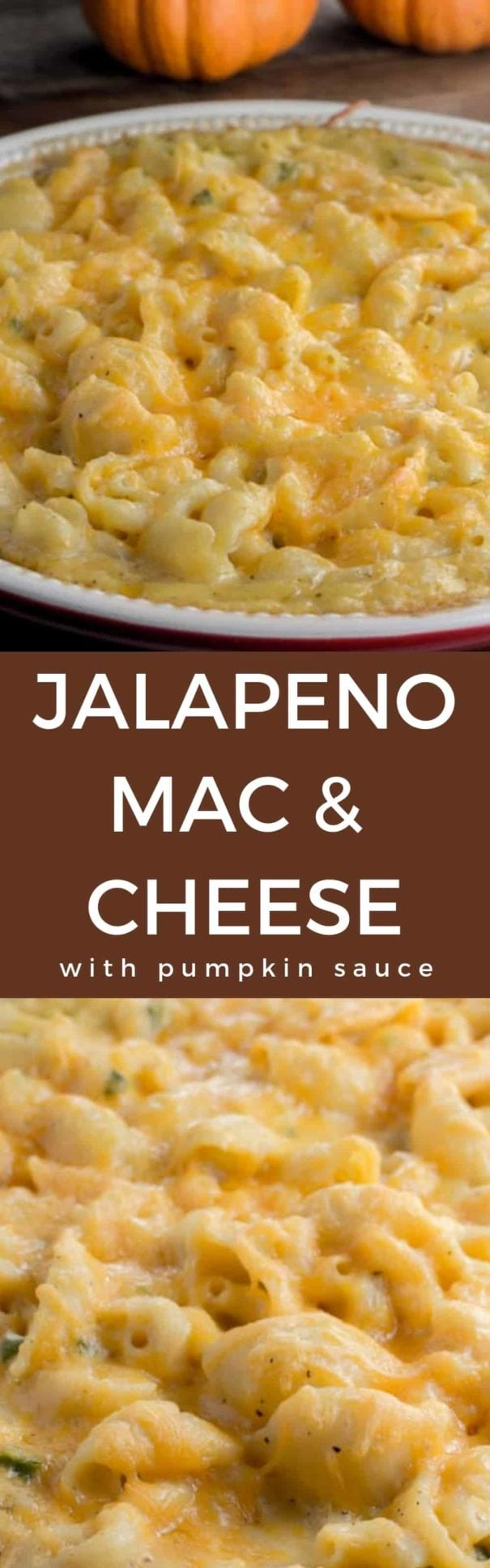 This extra cheesy Jalapeño Mac and Cheese with Pumpkin is a creamy, slightly spicy dish that your family will love! It's pure comfort food, perfect to enjoy this fall season! The ultimate macaroni and cheese recipe!