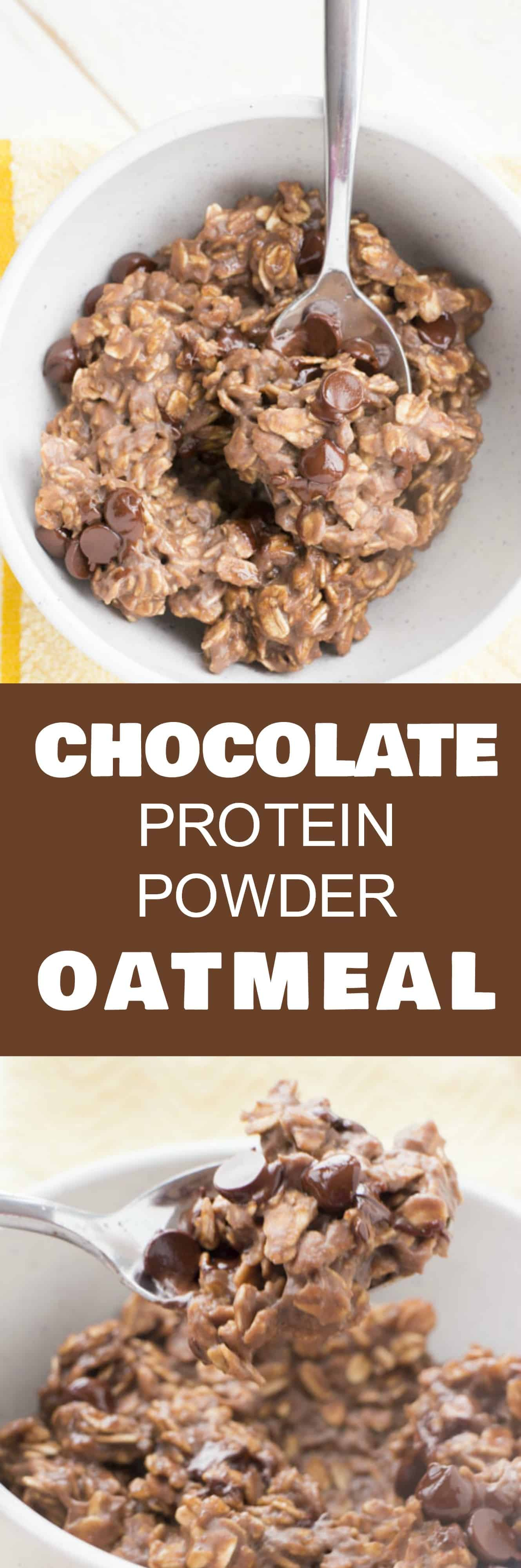 Chocolate Protein Powder Oatmeal is a healthy breakfast recipe!  It's made with chocolate protein powder and chocolate chips! Who doesn't want chocolate for breakfast?