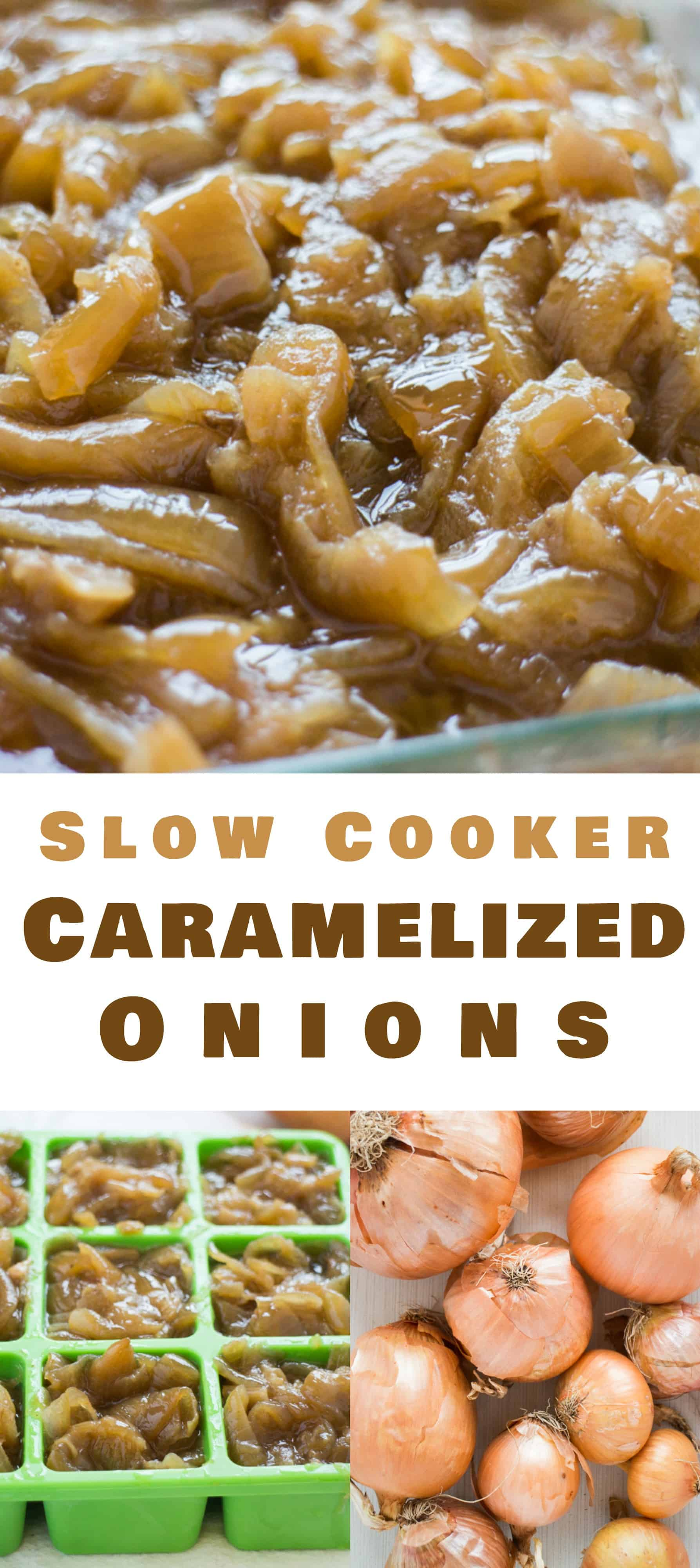 DELICIOUS Slow Cooker Caramelized Onions that are easy to make in your Crockpot! This 4 ingredient recipe is the best and will have melt in your mouth onions ready for your favorite dish in 5 hours! Serve them with soups, casseroles, sandwiches, salads, chicken, pasta, burgers, pizza and more - seriously, you can add them to almost anything!
