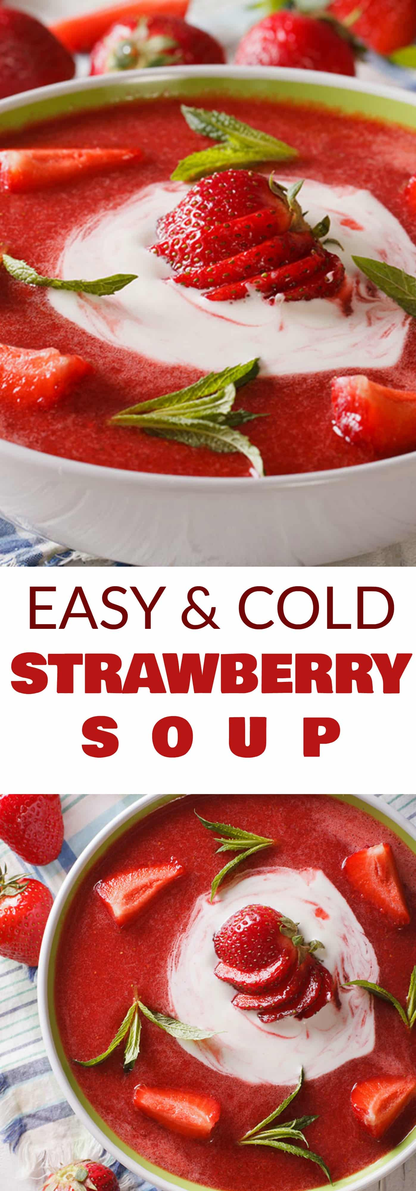 EASY COLD Strawberry Soup is the perfect fresh Summer time meal! This simple recipe uses fresh strawberries and yogurt to make a creamy chilled strawberry soup! Your entire family is going to love this healthy dish!