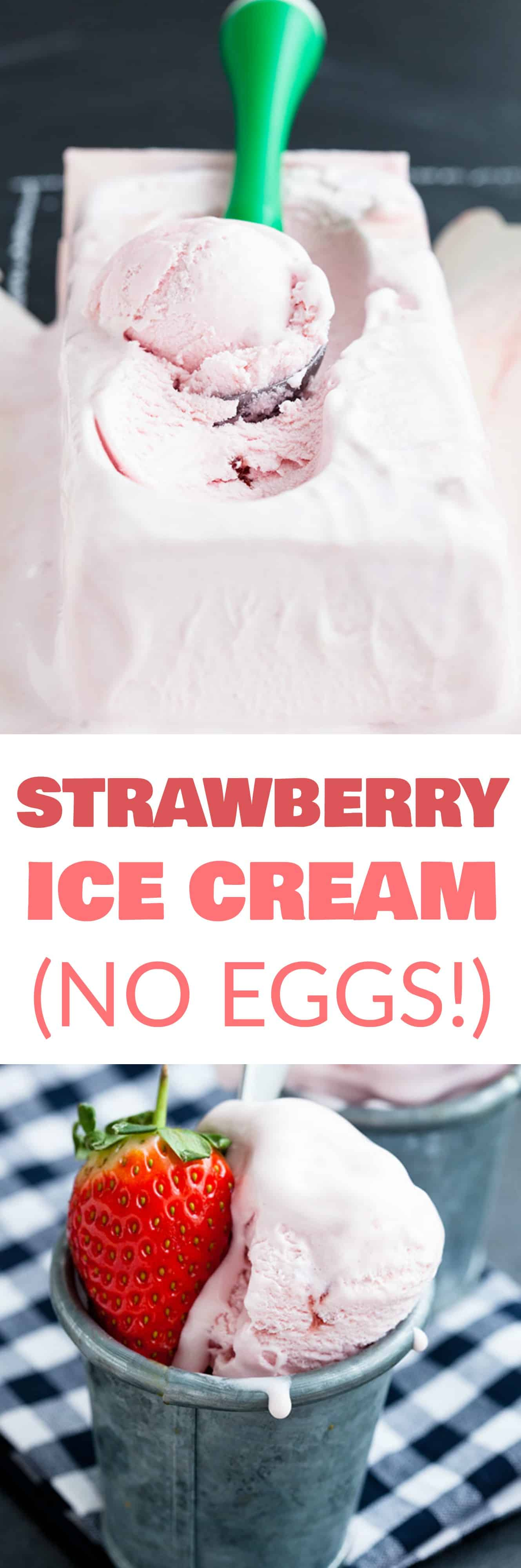 HOMEMADE STRAWBERRY ICE CREAM made with no eggs! This homemade recipe is easy to make in your ice cream maker and is filled with fresh strawberries! It's made with heavy cream, half and half and is eggless! This is one of the best Summer dessert recipes to eat!