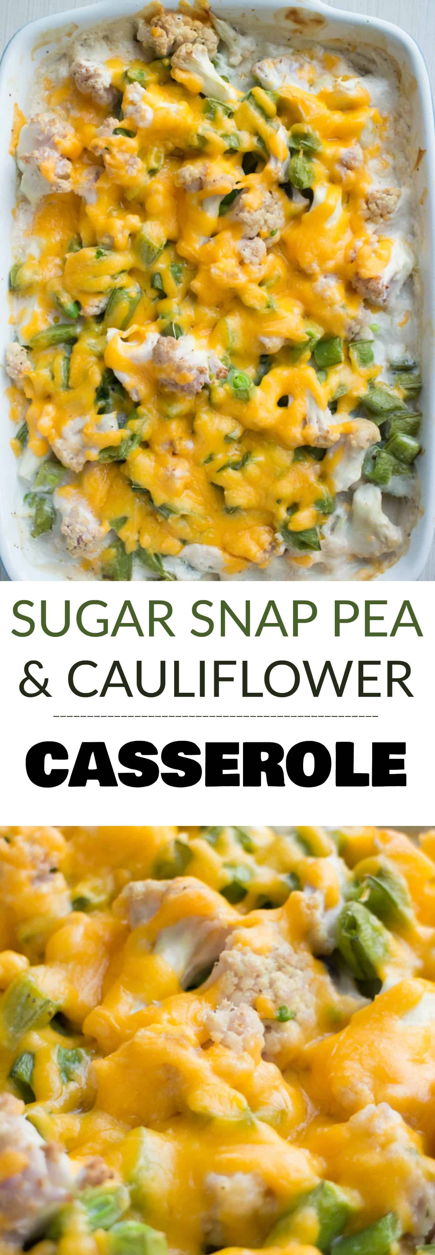 CHEESY Sugar Snap Pea and Cauliflower Casserole! This loaded recipe is simple to make with fresh vegetables and cream of mushroom soup. I love serving this easy to make casserole as a chicken side dish or a vegetarian main dish. During the Summer I always use fresh cauliflower and sugar snap peas straight from the garden!