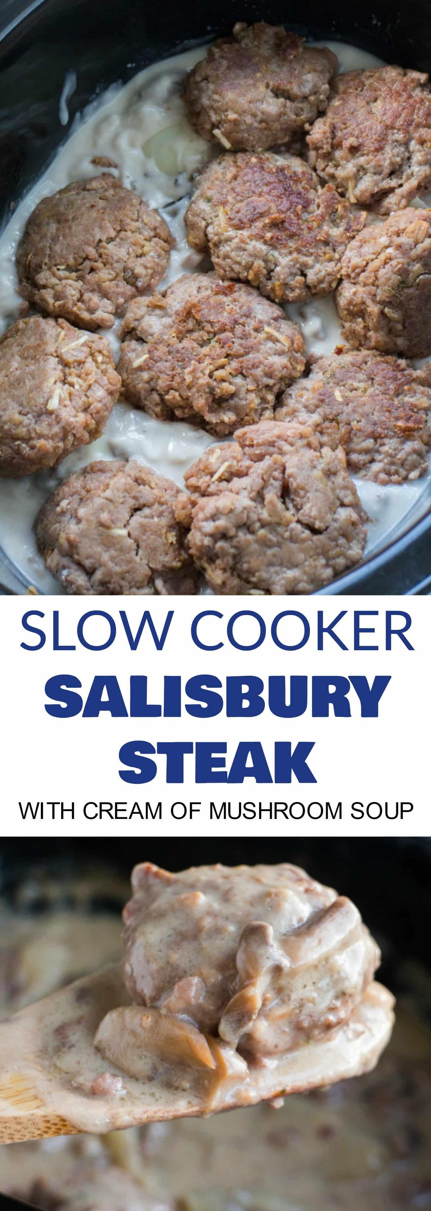 EASY Crockpot Salisbury Steak With Cream of Mushroom Soup! This Slow Cooker recipe is easy to make and is ready in 5 hours! It's made with dry onion soup mix and cream of mushroom soup to make a comforting gravy your entire family is going to love! I always serve on egg noodles or with mashed potatoes! This is one of my favorites simple weeknight meals!
