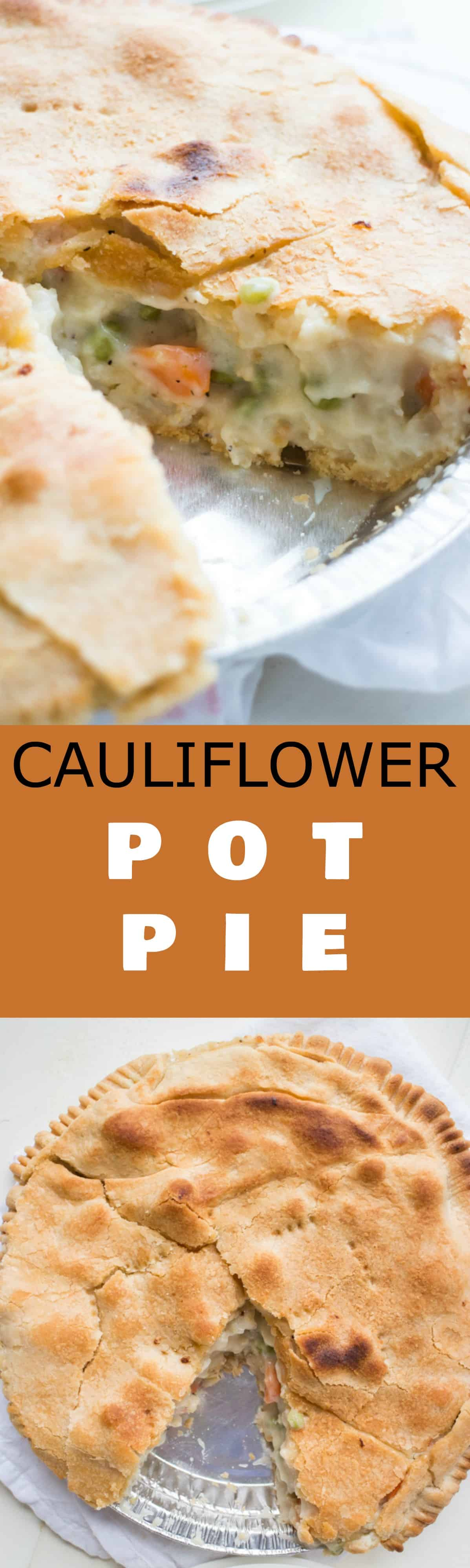 EASY & CREAMY Cauliflower Pot Pie Recipe! This easy Vegetarian Pot Pie uses frozen pie crusts to make a delicious dinner! The pot pie is made with cauliflower, carrots and peas filling in a creamy sauce! It's a healthy, vegetable friendly solution to homemade chicken pot pie!