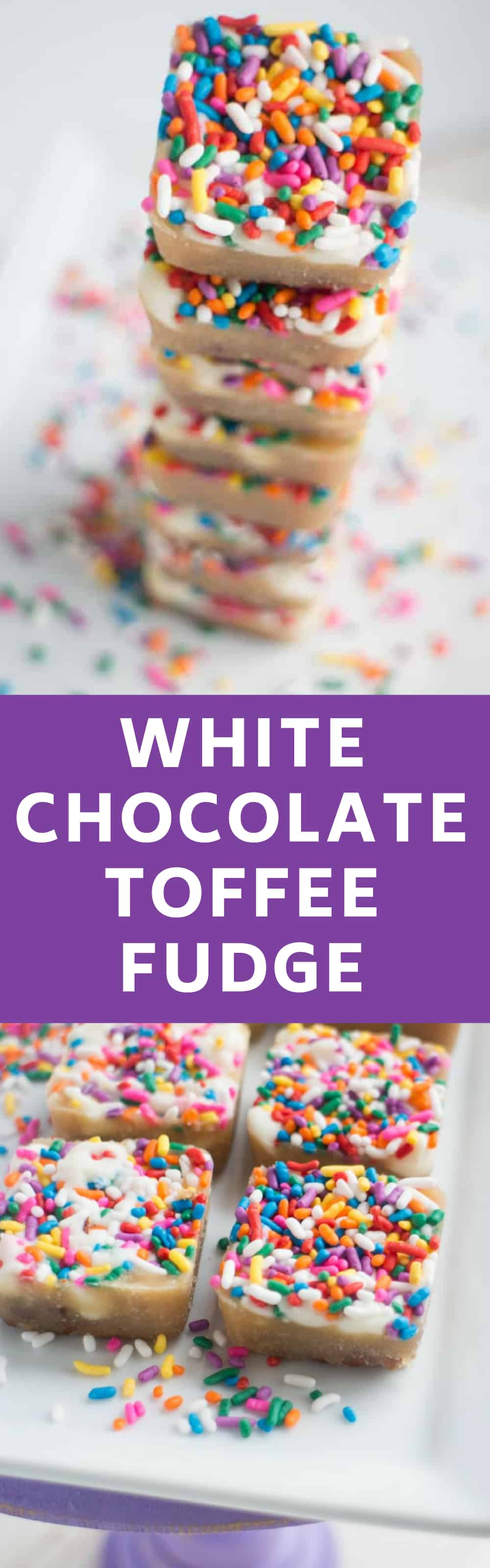 EASY White Chocolate Toffee Recipe with rainbow sprinkles! This tastes just like vanilla fudge! You're going to love this sticky homemade candy that has a base of crushed up pecans. Cut into squares or break up into bark!