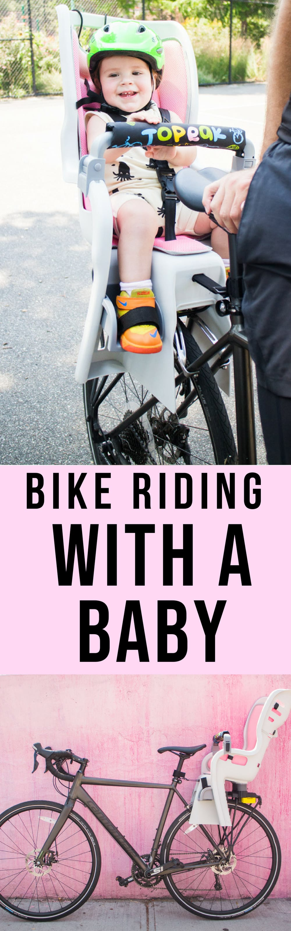 Full guide on bike riding with a baby! We started riding in NYC with our baby at 10 months old. Learn about the best baby bike seat, baby helmet and safety tips!