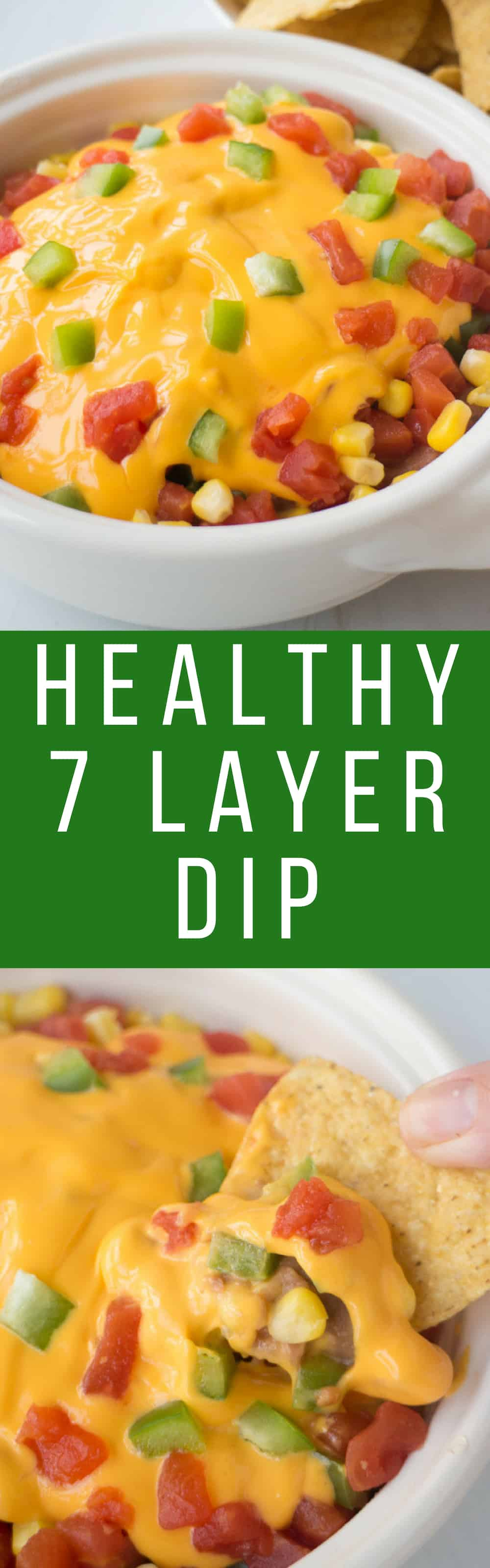 HEALTHY 7 Layer Taco Dip is easy to make with tomatoes, corn, lettuce, pinto refried beans, green pepper, and cheese! Ready in 10 minutes! This Mexican dip is made without cream cheese and ground beef! Serve hot or cold!