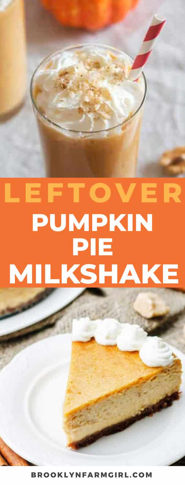 Easy Leftover PUMPKIN PIE Milkshake! This easy 4 ingredient milkshake recipe uses 1 slice of PUMPKIN PIE to make the BEST tasting pumpkin milkshake from Thanksgiving leftovers!