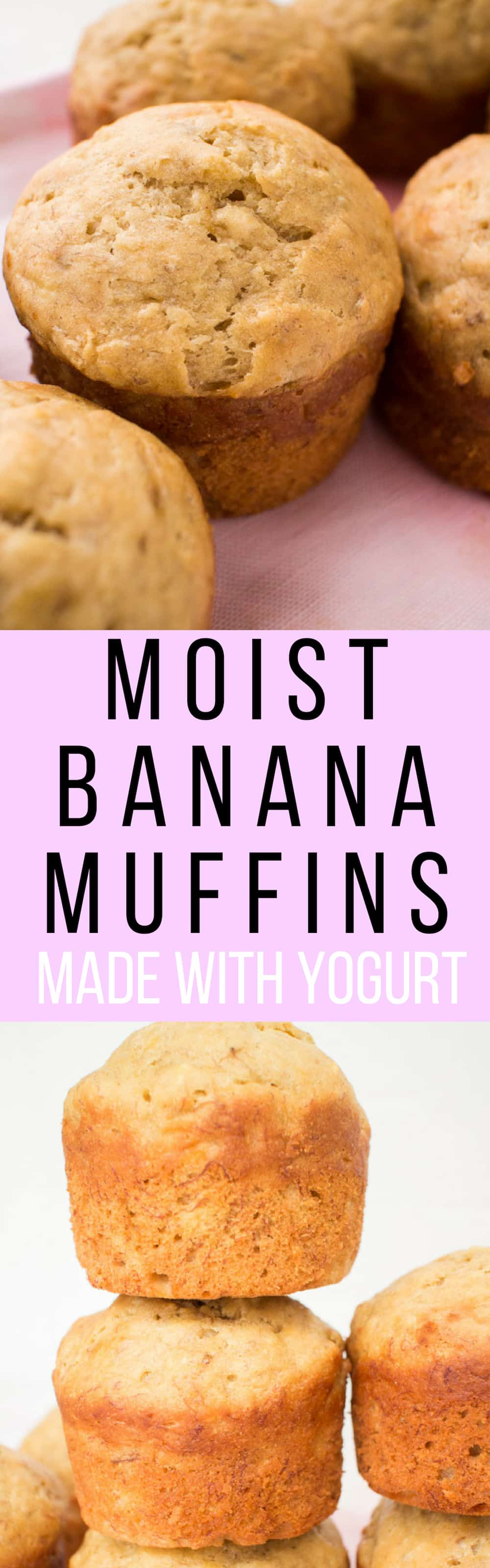 EASY Moist Banana Muffins Recipe made with yogurt! These healthy muffins only need 2 tablespoons of butter and 1/4 cup brown sugar!   My entire family thinks these are the best muffins for breakfast and dessert!