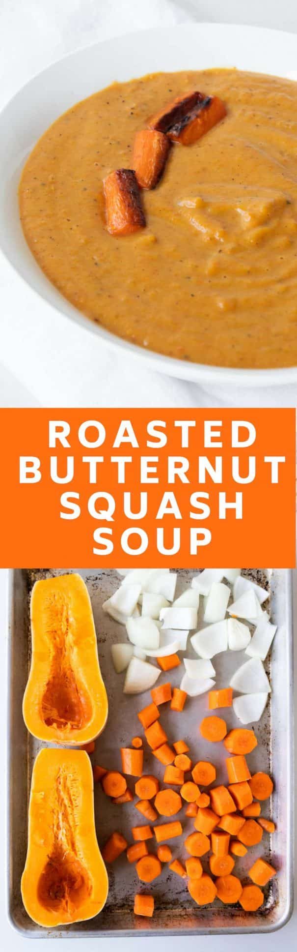 EASY to make Butternut Squash Soup that's only 310 calories a serving! Roasted squash, carrots and onions make this a healthy creamy soup! Best served with crusty bread! Vegan dairy free recipe option included.