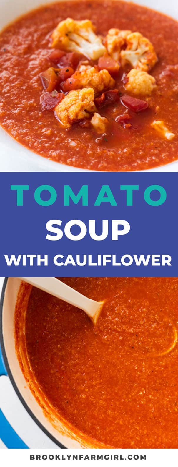 Easy to make creamy tomato soup with cauliflower recipe, ready in 35 minutes. This homemade soup uses cans of crushed tomatoes and a whole head of cauliflower to make it a healthy dinner the entire family will love. No milk needed and only 177 calories a serving.