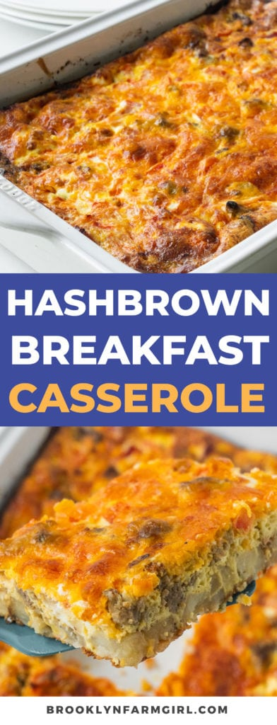 Hearty hashbrown breakfast casserole made with frozen hash browns, breakfast sausage, eggs and cheese. This easy casserole can be prepped overnight and is perfect for Easter and Christmas morning.