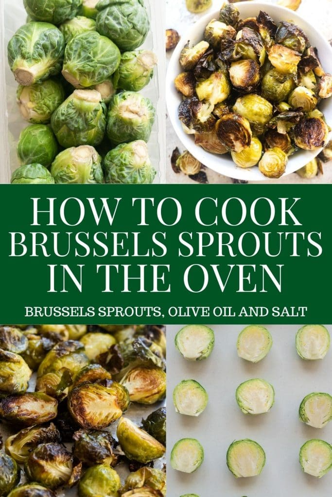 Easy steps on how to cook brussels sprouts in the oven.  It only takes 30 minutes to make delicious roasted brussels sprouts! All you need is Brussels sprouts, olive oil and salt!