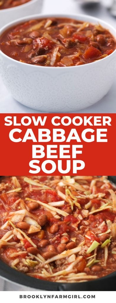 Easy to make Slow Cooker Cabbage Beef Soup ready in 6 hours! This hearty healthy soup includes ground beef, cabbage, beans, diced tomatoes and more!