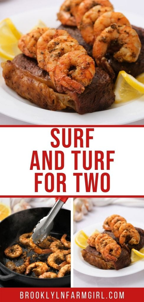 Easy Surf and Turf for two recipe.  Shrimp is marinated for 30 minutes, and then cooked with New York strip steaks on the stove top.  This makes a simple special dinner!