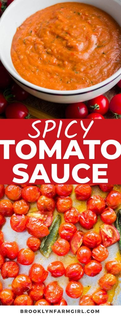 This Spicy Cherry Tomato Sauce pairs well with pasta, pizza, and so much more. Roasted with tomatoes, jalapenos, and basil, this flavorful sauce is easy to make and better than storebought!