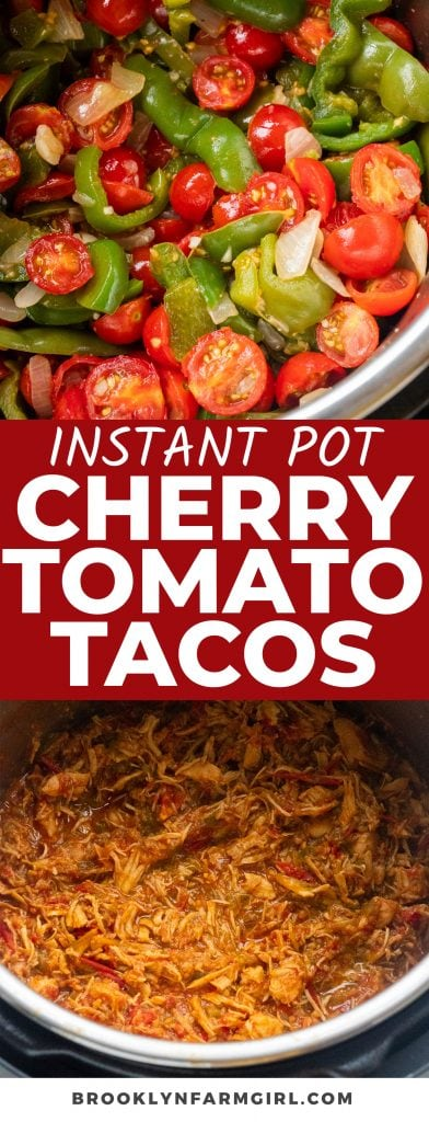 Use chicken, cherry tomatoes, green peppers and onion to make delicious shredded tacos in the Instant Pot! So easy, so good!
